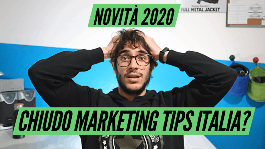 Chiudo Marketing Tips Italia! - Cosa succederà nel 2020?