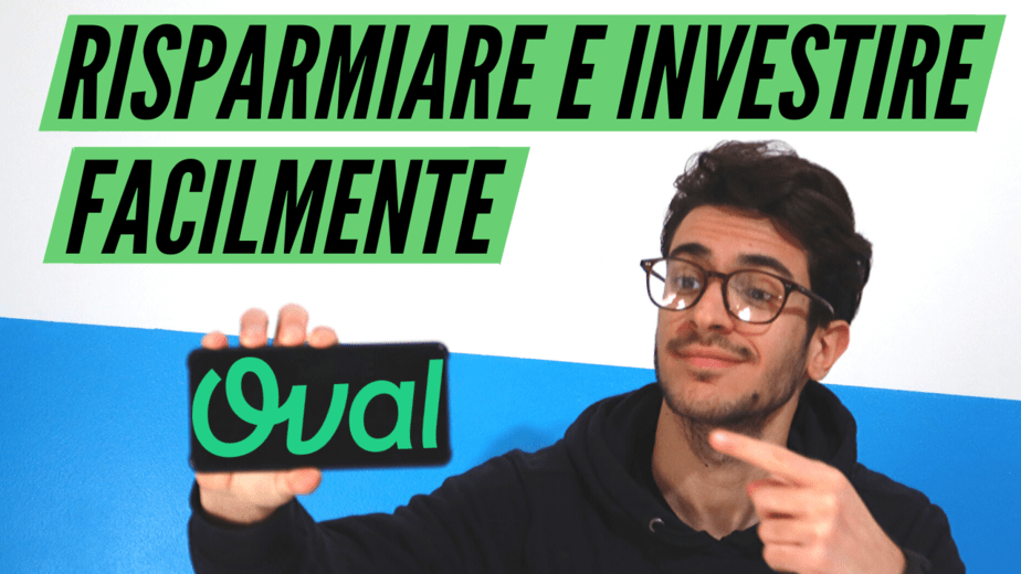 Come Risparmiare e Investire con Oval Money
