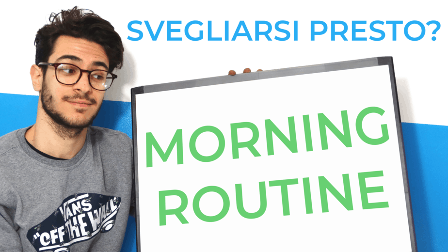 Come Svegliarsi Presto - La mia Miracle Morning Routine